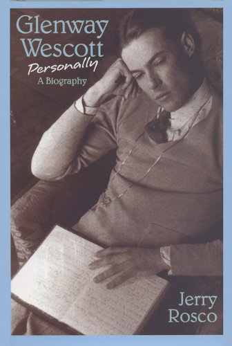 Glenway Wescott Personally: A Biography