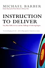 Instruction to Deliver: Tony Blair, the Public Services and the Challenge of Achieving Targets