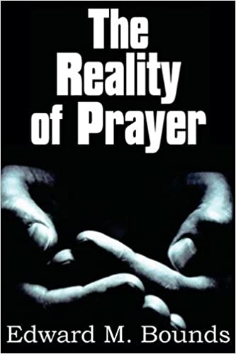 Image result for bounds the reality of prayer