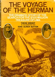the-voyage-of-the-herman-the-dramatic-story-of-the-search-for-the-100-million-treasure-of-lima