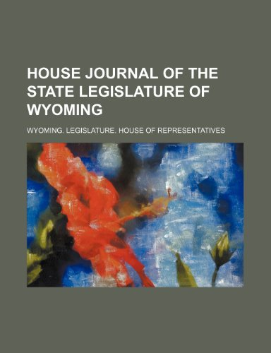 House Journal of the State Legislature of Wyoming