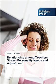 Relationship among Teachers Stress, Personality Needs and Adjustment