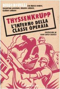 thyssenkrupp-linferno-della-classe-operaia