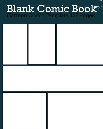 Blank Comic Book Pages : Cartoon Comic Template 129 Pages: Make Your Own Comics With This Comic Book Drawing Paper - Multi Panels