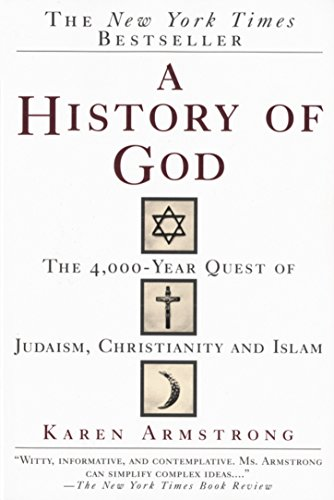 A History of God: The 4,000-Year Quest of Judaism, Christianity and Islam (Armstrong Vase)
