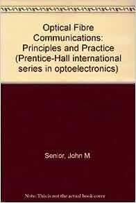 optical fiber communication pdf john m senior