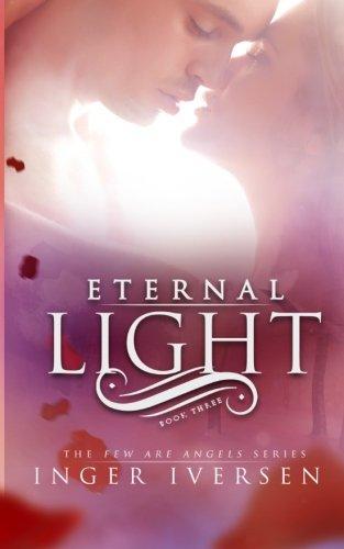 Eternal Light: Few Are Angels (Volume 3) pdf epub