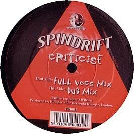 Spindrift - Criticise