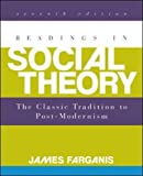 Readings in Social Theory 7th Edition