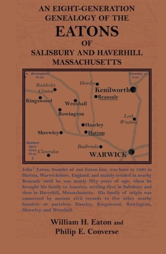 Download An Eight-Generation Genealogy of the Eatons of Salisbury and Haverhill, Massachusetts PDF