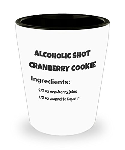 - Alcohol Shot Glasses - Cranberry Cookie Recipe Cocktail Shot Glass