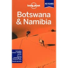 Lonely Planet Botswana & Namibia 3rd Ed.: 3rd Edition