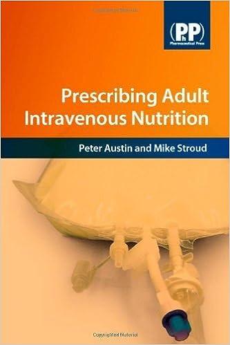 Prescribing Adult Intravenous Nutrition by Peter Austin, Michael A. Stroud (2007)