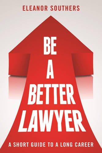 Be Better Lawyer Short Career