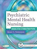 img - for Psychiatric Mental Health Nursing, Concepts of Care in Evidence-Based Practice (DavisPlus with Psych Notes) book / textbook / text book
