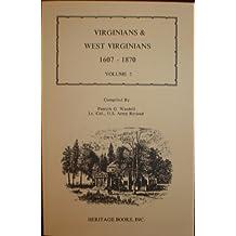 Virginians and West Virginians, 1607-1870