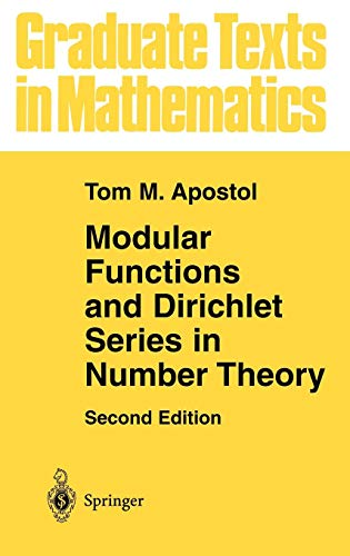 Modular Functions and Dirichlet Series in Number Theory (Graduate Texts in Mathematics) (v. -