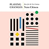 #5: Playing Changes