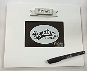 Farewell Signature Photo Frame - The Frame You Sign Around by Splosh