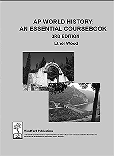 Ap world history an essential coursebook 3rd ed ethel wood ap world history an essential coursebook 3rd ed ethel wood 9780989539586 amazon books fandeluxe Choice Image