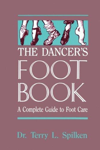 The Dancer's Foot Book (Dance Horizons Book)