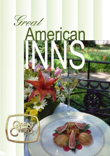 Great Chefs - Great American Inns