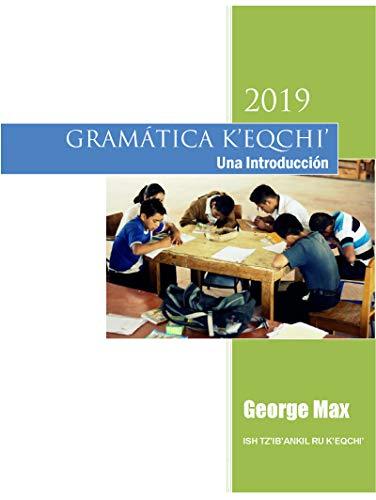 Amazoncom Gramática Keqchi Una Introducción Con