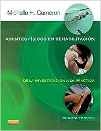 Agentes Físicos En Rehabilitación - 4ª Edición: Amazon.es