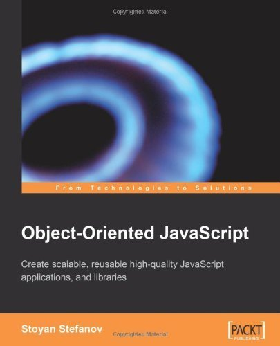 Object-Oriented Javascript by Stefanov, Stoyan (2008)