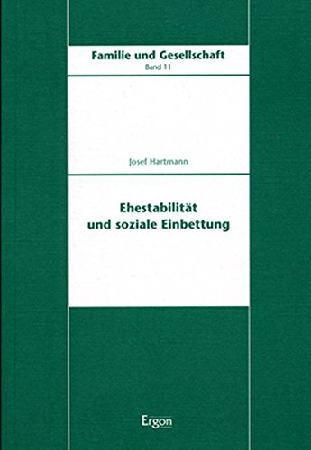 Download Ehestabilitat Und Soziale Einbettung (Familie Und Gesellschaft) (German Edition) ebook