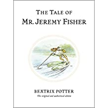 THE TALE OF MR JEREMY FISHER.
