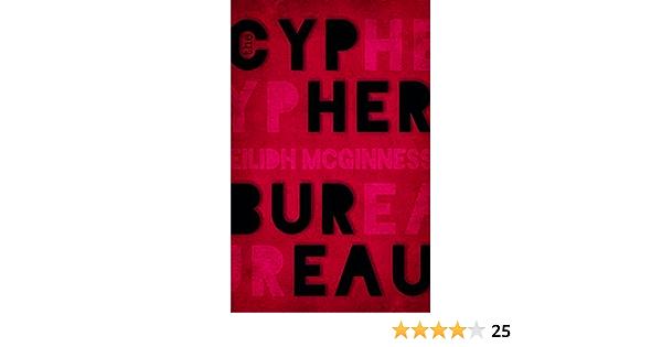 The Cypher Bureau By Eilidh Mcginness