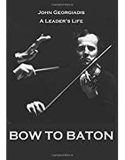 Bow to Baton: LSO Leader's Life