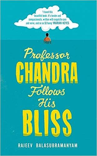 97b6b90f91b Professor Chandra Follows His Bliss  Amazon.co.uk  Rajeev Balasubramanyam   9781784742539  Books
