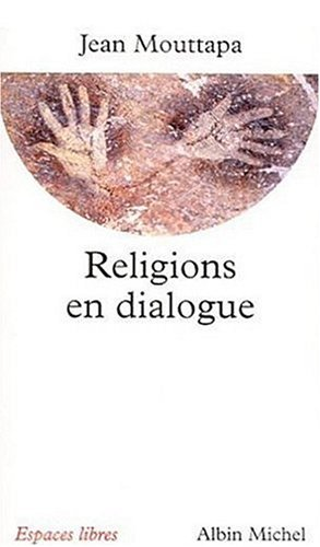 Religions En Dialogue (Collections Spiritualites) (French Edition)