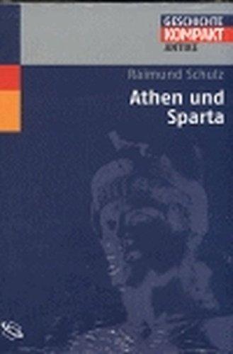 Athen und Sparta: Geschichte kompakt - Antike