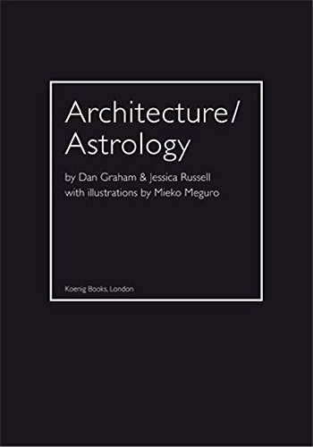 Architecture/Astrology: By  And Jessica Russell.