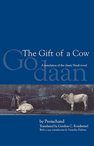 The Gift of a Cow, Second Edition: A Translation from the Hindi Novel