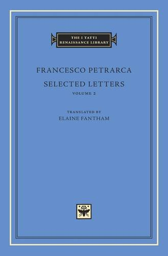 Selected Letters, Volume 2 (The I Tatti Renaissance Library)