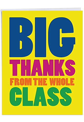 (Jumbo Humorous Teacher Thank You Greeting Card From All of Us: Big Thanks From The Class Sending huge appreciation from the class, with Envelope (Large Size: 8.5 x 11 Inch))