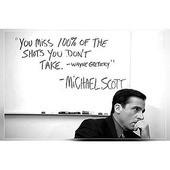 Amazon Michael Scott's Motivational QuoteYou Miss 60 % Of Interesting Michael Scott Wayne Gretzky Quote