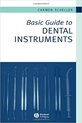 basic guide to dental instruments scheller sheridan carmen