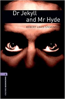 PDF Descargar Oxford Bookworms Library: Dr. Jekyll And Mr. Hyde: Level 4: 1400-word Vocabulary
