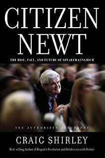 Book Cover: Citizen Newt: The Making of a Reagan Conservative