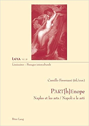 PART[h]Enope: Naples et les arts / Napoli e le arti (Liminaires – Passages interculturels) (French and Italian Edition)