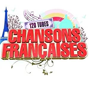 120 Hits French Songs 2012