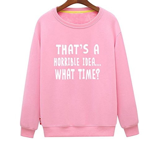 Women's That's A Horrible Idea What Time Funny Novelty Sweatshirt (Pink XX-Large)