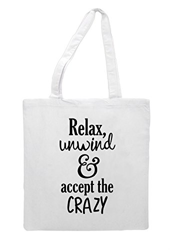 Statement Relax Text Only Shopper Unwind The Bag Crazy White Tote And Accept UqxfUTnH0