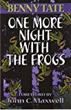 One More Night with the Frogs, Benny Tate, 0970611714