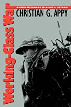Working-Class War: American Combat Soldiers and Vietnam